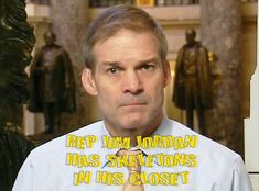 @freedomcaucus Rep Jim Jordan is so shady you know he must have major skeletons in his closet #shady #republicans #keepitinthefamily #closet #criminalminds #strangerthings #strangerdanger #fashionista #beautifuldestinations #politics #keepfamiliestogether #impeachtrump #russia #secrets #thingsthatmakeyougohmmm #guilty #popculture #bluewave #musicislife #immigration        Fashion Fashionist Design Fashions Ideas Gifts Dress Clothes Hats Comfort Men Women Girls Boys Shirts Pants Slacks Prom Pictu