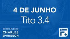 4 de junho - Devocional Diário CHARLES SPURGEON #156