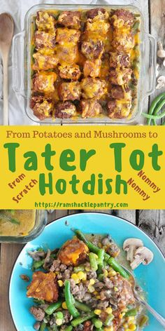 This From-Scratch Tater Tot Hotdish Is Not A Dump Recipe, But Bringing The Hotdish Game To A Whole Other Level. From Potatoes And Mushrooms To Tater Tot Hotdish. Via Ramshacklepantr Appetizer Recipes, Snack Recipes, Dinner Recipes, Easy Recipes, Dump Recipes, Amazing Recipes, Popular Recipes, Brunch Recipes, Delicious Recipes