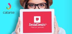 A Catarse, maior empresa de Crowdfunding do Brasil, fecha parceria com a Social Comics - Netflix das HQs