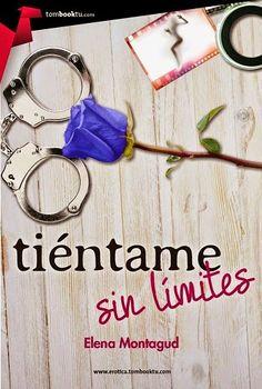 Charlando A Gusto - Tiéntame Sin Límites - Serie Tiéntame 02 - Elena Montagud  http://www.charlandoagusto.com/2015/03/tientame-sin-limites-serie-tientame-02.html #Libros #Portadas