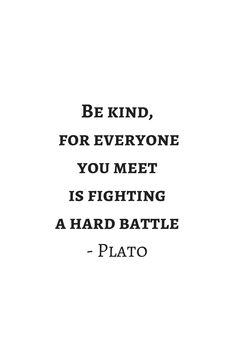 Greek Philosophy Quotes - Plato - Be kind to everyone you meet Shower Curtain by InpireMe