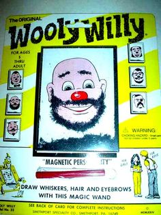 Wooly Willy !