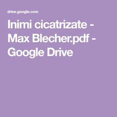 Inimi cicatrizate - Max Blecher.pdf - Google Drive Google Drive, Pdf