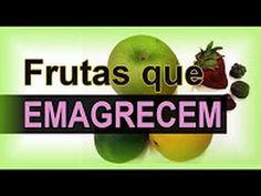 Conheça As Frutas que Emagrecem
