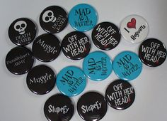Harry Potter & Alice in wonderland inspired badges. Available at