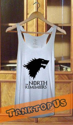 The North Remembers Game of Thrones Tank top T shirt by TanktopUs, $7.85