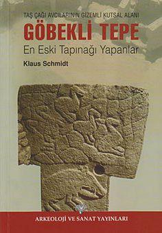 gobekli tepe   tas cagi avcilarinin gizemli kutsal alani - klaus schmidt - arkeoloji sanat yayinlari  http://www.idefix.com/kitap/gobekli-tepe-tas-cagi-avcilarinin-gizemli-kutsal-alani-klaus-schmidt/tanim.asp