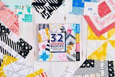 32 Modern Quilt Blocks Love Patchwork & Quilting