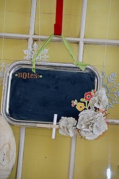 fab idea...chalkboard paint on silver tray.  Check out my website for a list of the next walk in workshop (this date may be past - but the next is 2-18-12, registration is required)