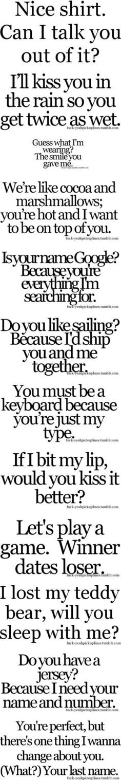 Funny pick-up lines by hannahstewart111 on Polyvore featuring quotes, text, fillers, pickup lines, words, backgrounds, phrase, saying, pick up lines and phrases