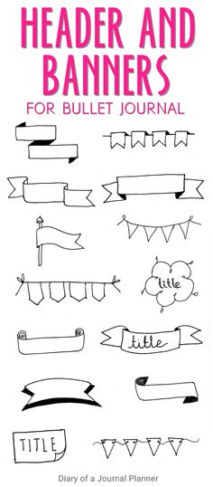 Drawing Doodle Easy Decorate your bullet journal layouts with banners and headers today. Check out this post to learn how to draw bunting the easy way. 14 easy banner tutorials and header inspiration to embellish your bullet journal or planners. Bullet Journal Inspo, Bullet Journal Titles, How To Bullet Journal, Bullet Journal Banner, Bullet Journal Printables, How To Decorate A Bullet Journal, Bullet Journal Fonts Hand Lettering, Bullet Journal Doodles Ideas, Bullet Journal Calligraphie