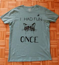 Grumpy Cat - I had fun once