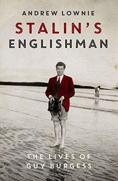 Stalin's Englishman by Andrew Lownie http://www.amazon.co.uk/dp/1473627362/ref=cm_sw_r_pi_dp_Ao08vb0JRJAFE