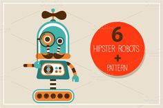 Hipster robots + pattern by Marish on Creative Market