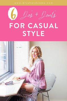 You don't have to look frumpy in your casual outfits! Just follow my 6 simple tips and take your casual style to the next level! Because we all want to look our best no matter what we're wearing! Read on for these amazing do's and don'ts that you'll be able to incorporate into your style today! You're going to look gorgeous! #fashiontips #fashion #lookyourbest #dosanddonts