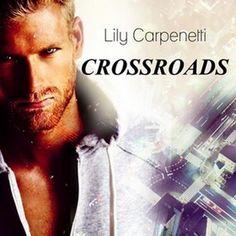 Anteprima: CROSSROADS di Lily Carpenetti