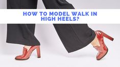 How to model walk in High Heels - Catwalk Coach - How to Model Walk -- Looking for Most Comfortable Heels for Standing all Day? then you must read this article by clicking on the Link Clean Suede Shoes, How To Clean Suede, Walking Videos, Pageant Shoes, How To Tie Shoes, Walking In High Heels, Comfortable Heels, How To Walk, Catwalk