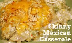 Skinny Mexican Casserole | Skinny Mom | Tips for Moms | Fitness | Food | Fashion | Family