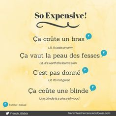 Franch Quotes : So Expensive! - The Love Quotes French Slang, French Grammar, French Phrases, French Words, French Quotes, French Language Lessons, French Language Learning, French Lessons, Dual Language