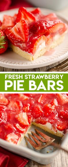 Fresh Strawberry Pie Bars are an easy and delicious summer dessert recipe with a quick sugar cookie crust made from a package and topped with a luscious layer of sweetened cream cheese and strawberry glaze.