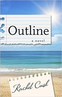 Outline: Rachel Cusk