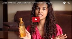 What's L'Oreal Mythic Oil Shampoo to Coloured Frizzy Curls? Find out!