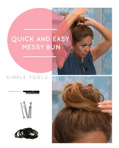Learn how to do a quick & easy messy bun (click image for link)