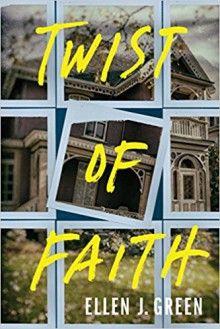 Twist of Faith - Ellen R. Green Wood