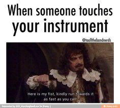 So true man like don't you dare touch it or you won't have fingers to play your own