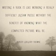 The UnNovelist @TheUnNovelist   The novelist feels the way forward word by word