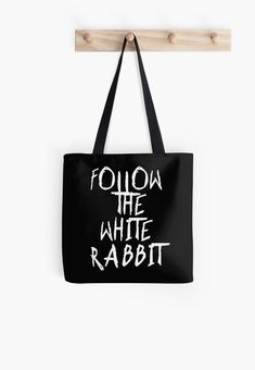 Follow the white rabbit… no. 2 • Millions of unique designs by independent artists. Find your thing. Redbubble Tote bags - #redbubble #bags #accessories #womens #style #casual Also available as T-Shirts & Hoodies, Men & Women Apparel, Stickers, iPhone Cases, Samsung Galaxy Cases, Posters etc. Samsung Galaxy Cases, Iphone Cases, Cool Shirts, Cool Stuff, Stuff To Buy, Rabbit, Finding Yourself, Reusable Tote Bags, Posters
