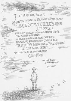The Love song of J. Alfred Prufrock by T.S. Eliot.