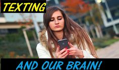 Texting & Our Brain! New Study Shows Interesting Results