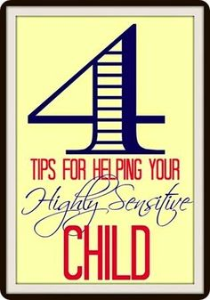 How to Help a Super Sensitive Child