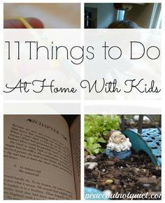 Because we can't take awesome vacations every day -- 11 Things to Do At Home With Kids. #10 is my personal favorite!