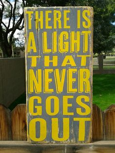 Love this! There is a light that never goes out
