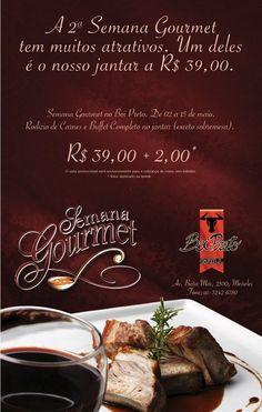 E-mail Marketing - Boi Preto    Para divulgar a 2ª Semana Gourmet no Boi Preto foi criado um email marketing onde a ideia tinha o propósito de enaltecer os pratos servidos na Semana Gourmet e seu preço promocional.