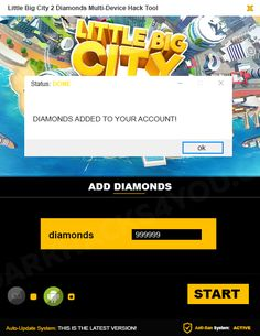 "HOW TO USE LITTLE BIG CITY 2 HACK  1.Download app  2. Unpack applications  3. Connect your device to your computer (eg. Using a USB cable)  4. Select your platform on this tool  5. Enter the number of diamonds that you want to get  6. Click ""Start"" button"