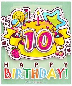 Happy Birthday Wishes Happy Birthday Girl Quotes, Nice Birthday Messages, Birthday Wishes For Daughter, Happy 10th Birthday, Happy Birthday Celebration, Birthday Card Sayings, Girl 2nd Birthday, Birthday Cards For Boys, Birthday Wishes Quotes