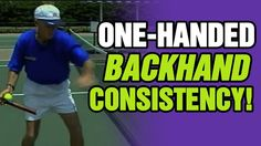 Tennis - How To Improve Your Backhand's Consistency | Tom Avery Tennis 2...