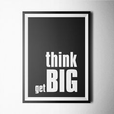 Think Big