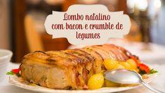 Lombo natalino com bacon e crumble de legumes - O Chef e a Chata