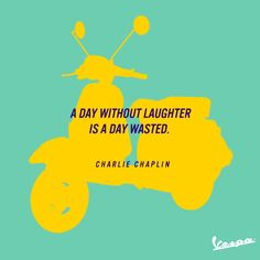 Charlie Chaplin (1889 – 1977) English comic actor and filmmaker. ‪#‎Vespa‬ ‪#‎quote‬ ‪#‎smile‬ #CharlieChaplin #laugh #day #truelife #life #mood