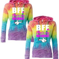 bff she's my weirdo hoodies rainbow hoodies best friends forever hoodies sweats from evil eye llc. Saved to Couples BFF. Best Friend Pullover, Best Friend Sweatshirts, Best Friend T Shirts, Best Friend Outfits, Friends Shirts, Bff Shirts, Shirts With Sayings, Cute Shirts, Funny Shirts