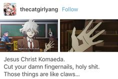 Now we know how he kept Junko's hand so well manicured...