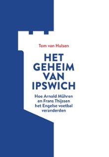 Beschrijving van de periode en seizoenen waarin de Nederlandse voetballers Arnold Mühren en Frans Thijssen bij de Engelse voetbalclub Ipswich Town speelden, respectievelijk van 1978-1982 en 1979-1983.