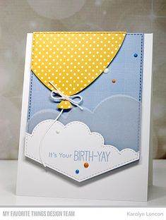 Stamps BB Birth-Yay All Lined Up Background Die-namics Hip Hip Hooray Perfect Fit Balloon Stitched Cloud Edges Karolyn Loncon Cute Birthday Cards, Handmade Birthday Cards, Diy Birthday, Happy Birthday, Birthday Images, Birthday Quotes, Birthday Greetings, Birthday Wishes, Mft Stamps
