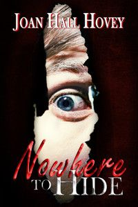 Nowhere To Hide - NOWHERE TO HIDE  Winner of the Eppie Award for best Thriller