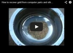 How to recover gold from computer parts and other electronic devices